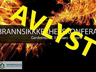Brannsikkerhetskonferansen avlyses også